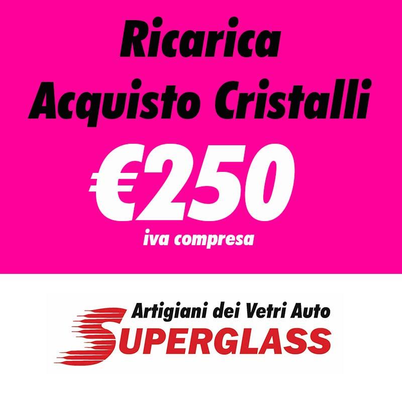 ricarica SUPERGLASS 250€